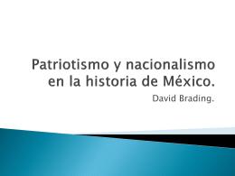 Patriotismo y nacionalismo en la historia de México