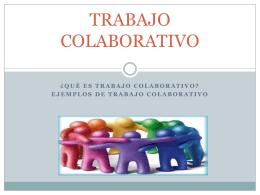 ¿Qué es trabajo colaborativo?