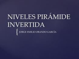 NIVELES PIRÁMIDE INVERTIDA.