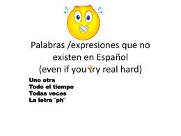 Palabras /expresiones que no existen en Español