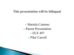 This presentation will be bilingual - EDU 497 e