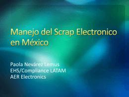 Manejo del Scrap Electronico en México