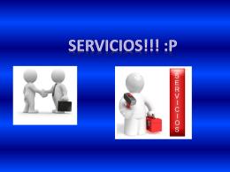 Servicios!!! :p - siguiendoundesafio