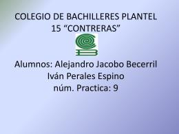 COLEGIO DE BACHILLERES PLANTEL 15 *CONTRERAS