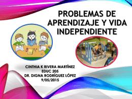 Problemas de Aprendizaje y Vida Independiente CINTHIA K