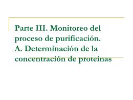 Parte III. Monitoreo del proceso de purificación. A. Determinación de
