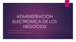 ADMINISTRACIÓN ELECTRONICA DE LOS NEGOCIOS