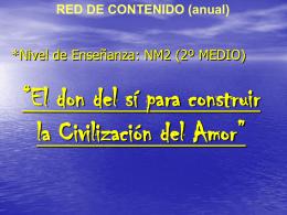 El don del sí para construir la Civilización del