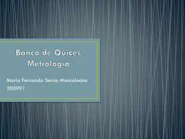 Banco de Quices Metrología