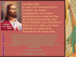 Queridas Htas.: En este LXIX Aniversario de la
