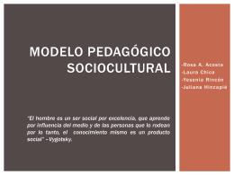 Modelo pedagógico sociocultural