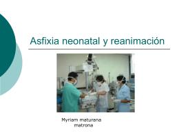 Asfixia neonatal y reanimación