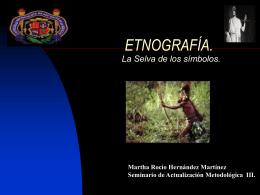 ETNOGRAFÍA. - Seminario de Metodología