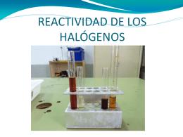 REACTIVIDAD DE LOS HALÓGENOS