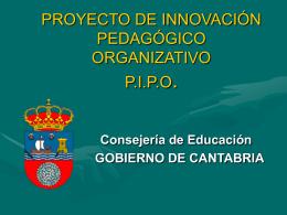 PROYECTO DE INNOVACIÓN PEDAGÓGICO ORGANIZATIVO