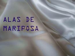 ALAS DE MARIPOSA - José Luis González Recio