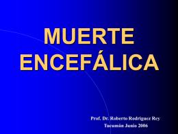 MUERTE ENCEFÁLICA - Facultad de Medicina