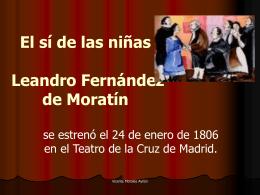 200 años de El sí de las niñas Leandro Fernández