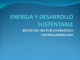 ENERGIA Y DESARROLLO SUSTENTABLE