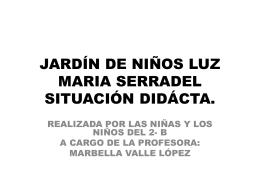 JARDÍN DE NIÑOS LUZ MARIA SERRADEL EXPERIEMNTACIÓN