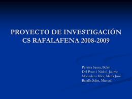 PROTOCOLO DE INVESTIGACIÓN CS RAFALAFENA 2008-2009