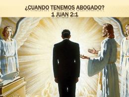 ¿CUANDO TENEMOS ABOGADO? 1 JUAN 2:1