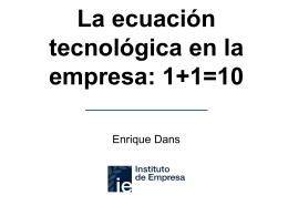 La ecuación tecnológica en la empresa: 1+1=10