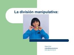 La división manipulativa: