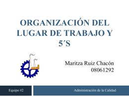 ORGANIZACIÓN DEL LUGAR DE TRABAJO Y 5´s