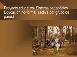 Sistema Pedagógico- Proyecto educativo