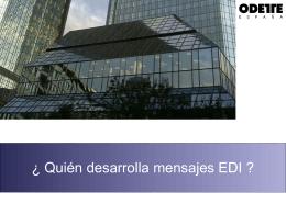 Quién desarrolla mensajes EDI ?