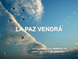 LA PAZ VENDRÁ - Dominicos