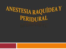 Anestesia raquídea y peridural