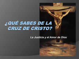 ¿Qué Sabes de la Cruz de Cristo?