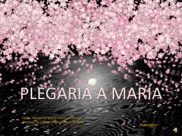 PLEGARIA A MARÍA - Colegio Ntra. Sra. del Carmen