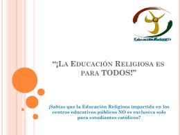"""La Educación Religiosa es para TODOS!"""""""