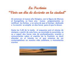 """La Pustinia """"Vivir un día de desierto en la ciudad"""