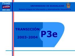SIIAU P3e 2003 2004 Transición y Cambios
