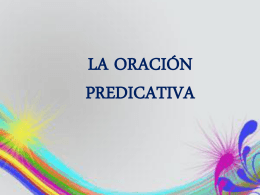 LA ORACIÓN PREDICATIVA