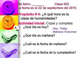 Hoy- Today Mañana