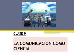 LA COMUNICACIÓN COMO CIENCIA