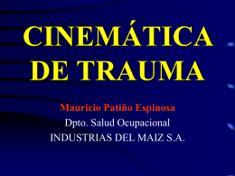 CINEMÁTICA DE TRAUMA - Brigada de Seguridad
