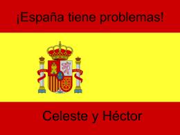 ¡España tiene problemas!