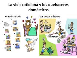 La vida cotidiana y los quehaceres domésticos