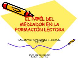 EL PAPEL DEL MEDIADOR EN LA FORMACIÓN LECTORA