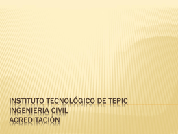 Instituto Tecnológico de Tepic Ingeniería Civil