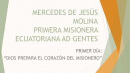 MERCEDES DE JESÚS MOLINA PRIMERA MISIONERA