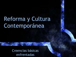 La Reforma y la Cultura Contemporánea