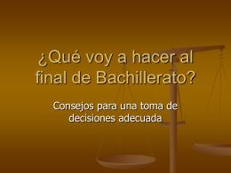 ¿Qué voy a hacer al final de Bachillerato?
