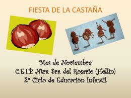 FIESTA DE LA CASTAÑA Mes de Noviembre C.P. Ntra.